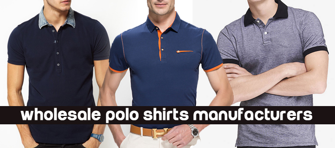 Wholesale Polo Shirts Manufacturers