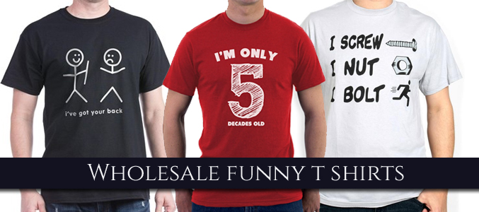 Wholesale Funny T-Shirts Manufacturer