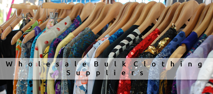 Wholesale Bulk Clothing Supplier