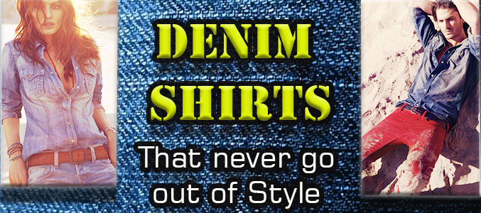4 Ways to Pull off Denim Shirts in Summer 2016