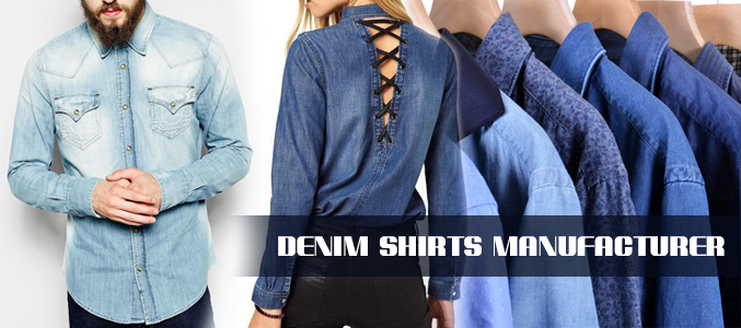 Best Denim Shirts Manufacturer