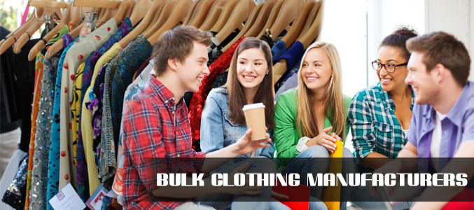 Bulk Clothing Manufacturers