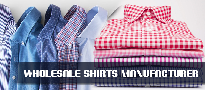 Wholesale Shirts Manufacturer