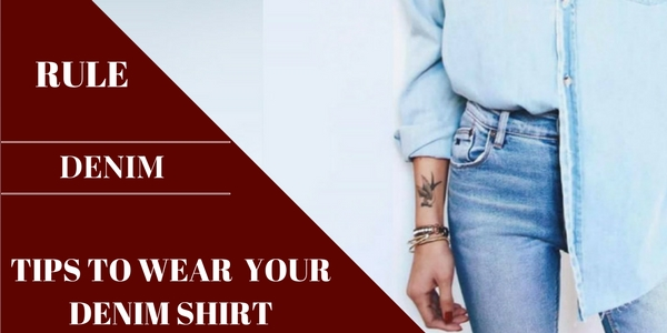 Street-Style Inspired Denim Shirt Styling Tips For Every Fashion Obsessed Lady!