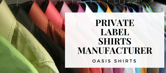Wholesale Private Label Shirts Manufacturer