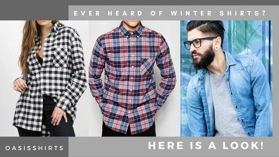 Ever Heard Of Winter Shirts? Here Is A Look!