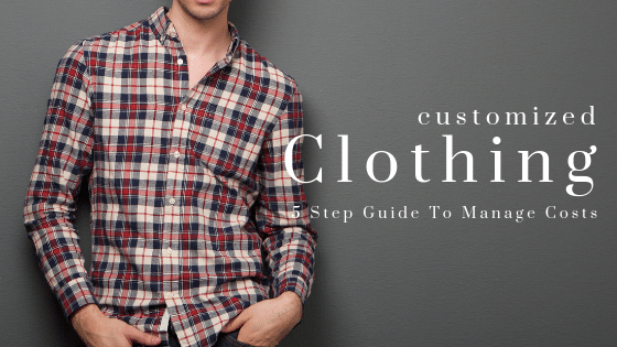 5 Step Guide To Manage Costs On Private Label Flannel Shirt Orders For Start Ups