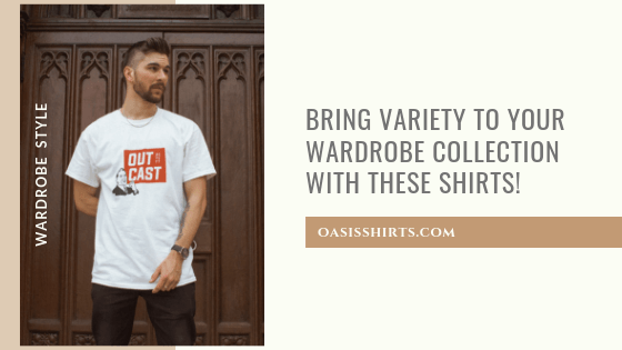 Bring Variety To Your Wardrobe Collection With These Shirts!