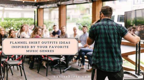 Flannel Shirt Outfits Ideas Inspired By Your Favorite Music Genres