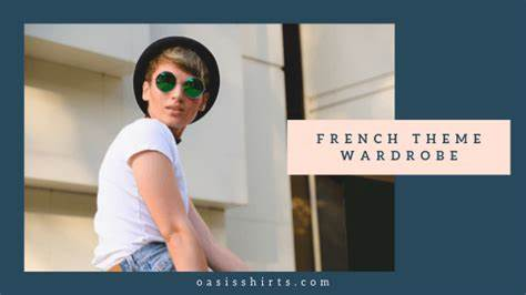 Clothing Items To Invest In For a Successful French Theme Wardrobe