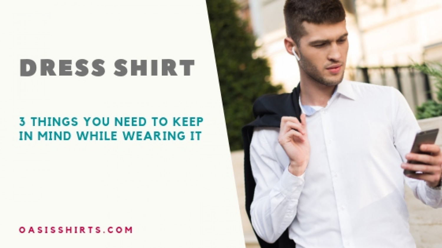 3 Things You Need To Keep In Mind While Wearing A Dress Shirt!
